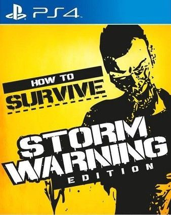 How to Survive: Storm Warning Edition Ps4 PKG Download